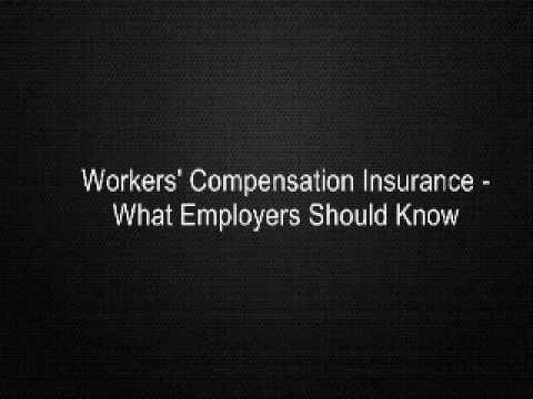 Workers' Compensation Insurance - What Employers Should Know