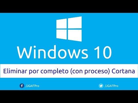 Eliminar por completo (con proceso) Cortana en Windows 10