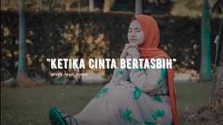 Ketika Cinta Bertasbih - Melly Feat Amee Cover Cindi Cintya Dewi ( Cover Video Clip )
