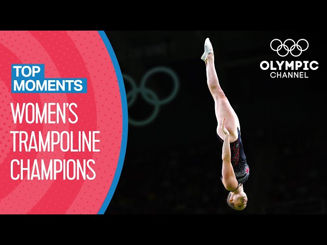 Women's Olympic Trampoline Champions: 2000-2016 | Top Moments
