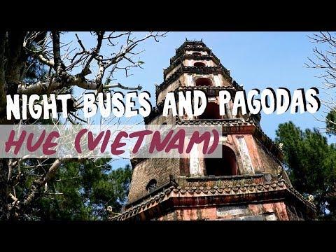 Hue - Thien Mu Pagoda, Imperial City and the Night Bus Terrors (Vietnam)