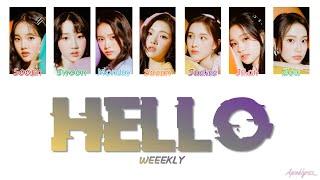 Weeekly (위클리) - Hello (Color Coded Lyrics Han/Rom/Eng 가사)
