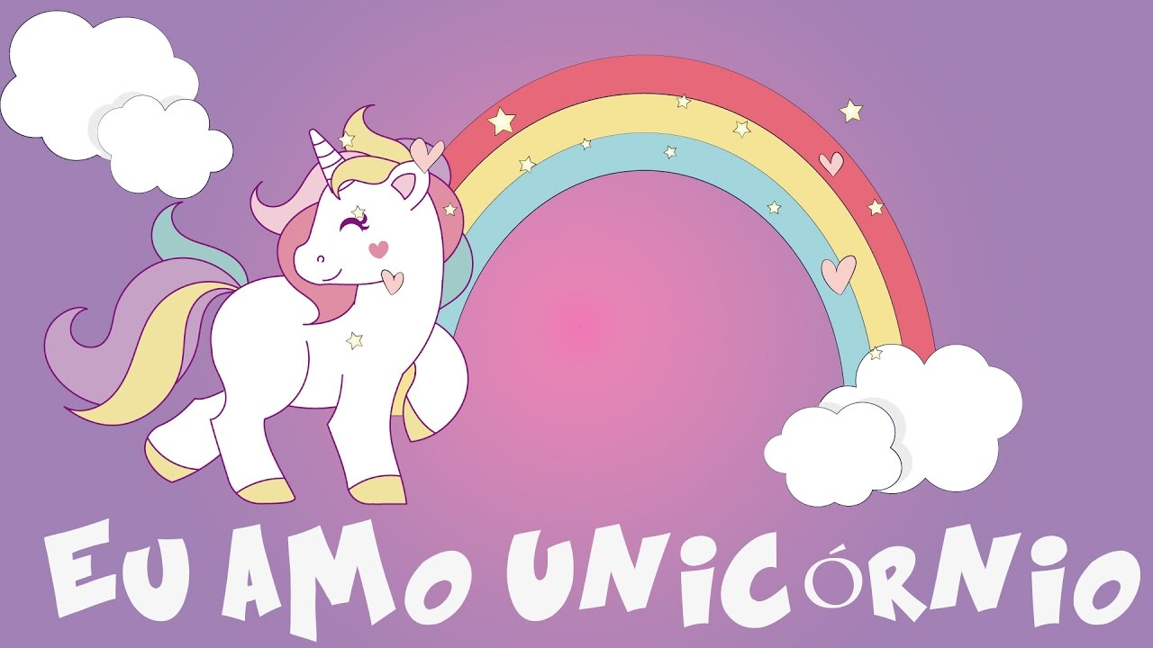 Imagenes De Unicornios Infantiles: Eu Amo Unicórnio 🦄 (Música Infantil)
