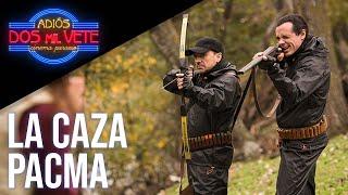 La caza PACMA   Adiós, dos mil vete   José Mota