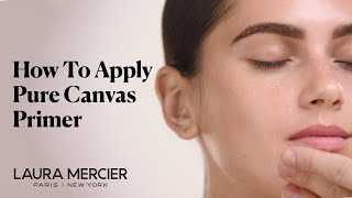 Water Based Primers - Pure Canvas Primer Collection | Laura Mercier