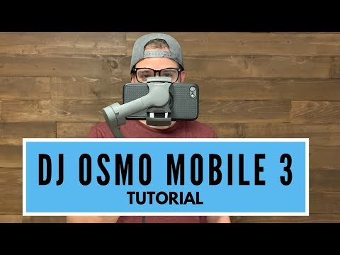 dji-osmo-mobile-3---tutorial---tips,-tricks,-and-review-2019