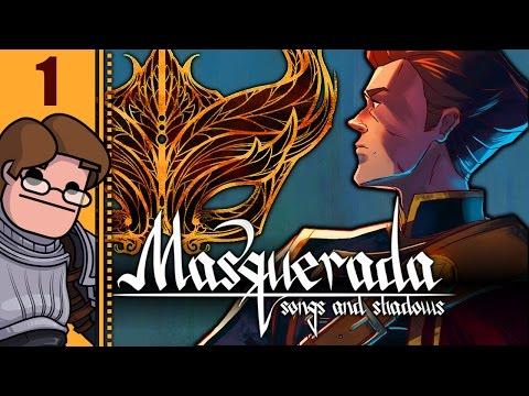 Let's Play Masquerada: Songs And Shadows Part 1 - Prologue: Cyrus Gavar