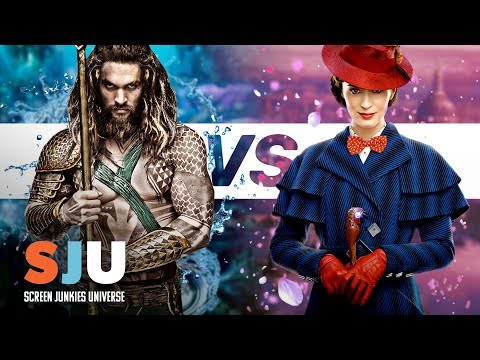 Will Aquaman Drown Out Mary Poppins? - SJU