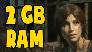 Rise of the Tomb Raider on 2GB RAM (Low End PC)