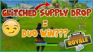 Fortnite Battle Royale- A Glitched Supply Drop Got Me a DUOS WIN!!!