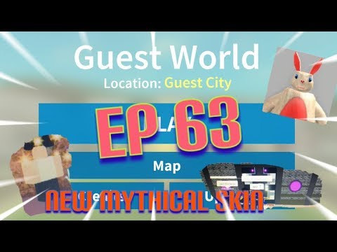 "Roblox- ""Guest World!"" {Episode 63} New Mythical Skin!!!"