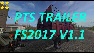 "[""PTS TRAILER V1.1"", ""Mod Vorstellung Farming Simulator Ls17:PTS TRAILER V1.1""]"