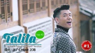TALITA TOP 40  CHART  (4 Maret 2018)