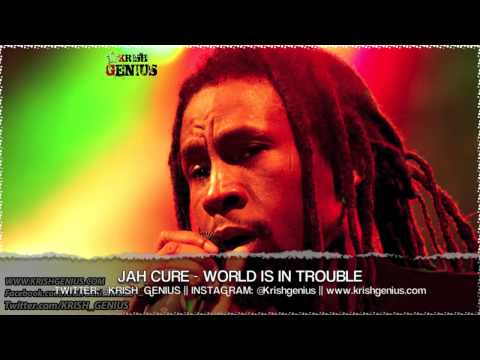 Jah Cure - World Is In Trouble [Diamonds and Gold Riddim] May 2013