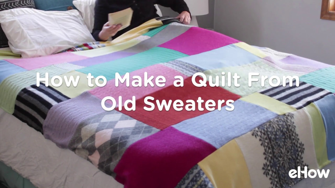 54c1936e880a How to Make a Quilt from Old Sweaters - YouTube