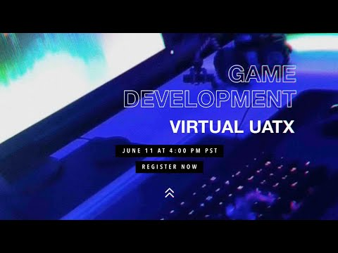 virtual-uatx---game-development-degrees-open-house-event---june-11th-at-4pm