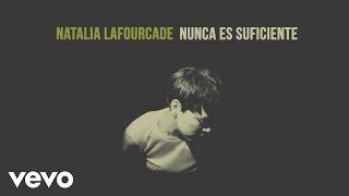 Natalia Lafourcade - Nunca Es Suficiente (Audio) thumbnail