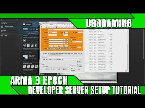 Arma 3 Epoch - Developer Server Setup Tutorial - Part1of2