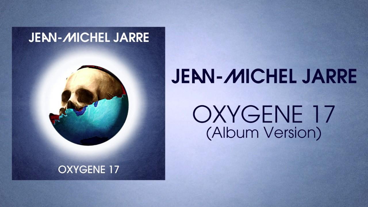 jean michel jarre oxygene 17