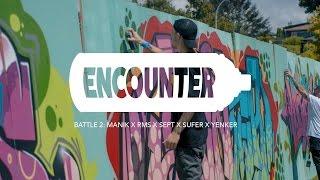 Berst Presents Encounter 2: Manik, Sept, Sufer, RMS, Yenka