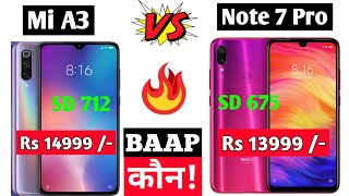 Redmi Note 7 Pro vs Mi A3 - Specifications, Launch Date, Price, Compression, Processor, Camera?🔥🔥