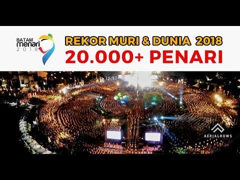 BATAM MENARI 2018 - 20.000 Lebih Penari Pecahkan Rekor MURI dan DUNIA