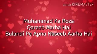 Muhammad Ka Roza Lyrics Naat By Junaid Jamshed