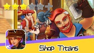 Shop Titans: Craft & Build - Kabam Games, Inc. - Walkthrough Get Started Recommend index three stars