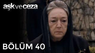Aşk ve Ceza 40.Bölüm