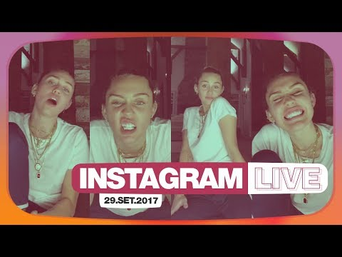 Instagram Live - Miley Cyrus (29/09/2017) - Completo