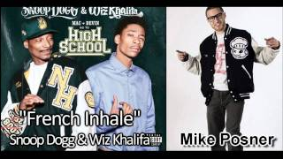 "Snoop Dogg & Wiz Khalifa- ""French Inhale"" ft. Mike Posner (Lyrics+MP3)"