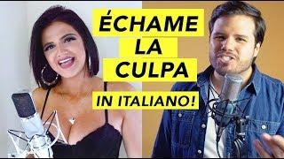 Luis Fonsi Demi Lovato Echame La Culpa Italian Version Cover - Jose Martin, Iliana Incandela.mp3