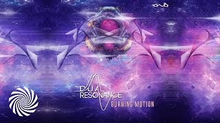 Dual Resonance - Burning Motion (Original Mix)