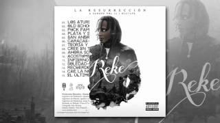 11. Reke - Infierno & Cielo (LA RESURRECCIÓN - UNA SANGRE VOL.2 Mixtape)