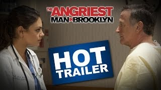 THE ANGRIEST MAN IN BROOKLYN TRAILER- Look For It In Select Theaters And On Demand May 23