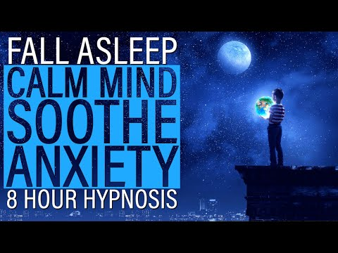 8HR Fall Asleep Soothe Anxiety & Calm the Mind Sleep Hypnosis