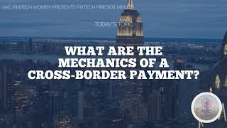 What are the Mechanics of a Cross-Border Payment?