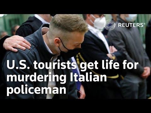 U.S. tourists get life for murdering Italian policeman