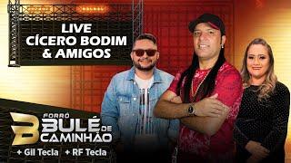 Cicero Bodim e Amigos- Live Show
