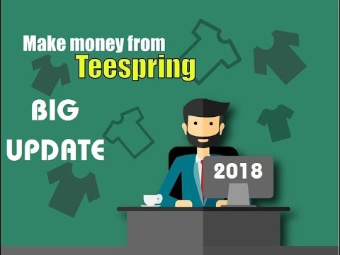 Selling T Shirts How To Make Money With Teespring 2018