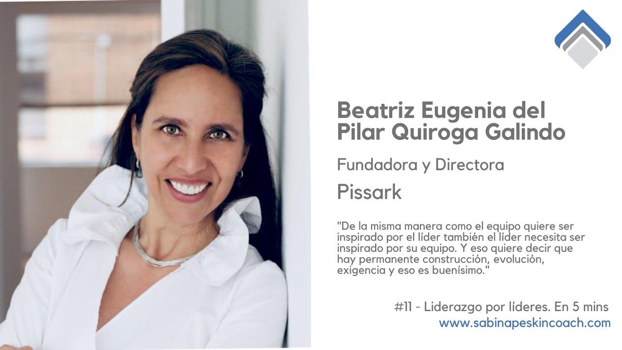Liderazgo por líderes. 11 - Pilar Quiroga. Proyectos Complejos.