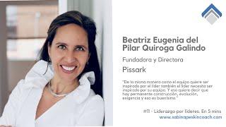 Liderazgo por líderes. 11 - Pilar Quiroga. Fundadora y Directora. Pissark.