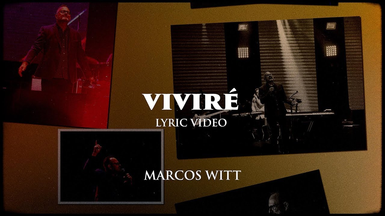 Marcos Witt - VIVIRÉ (Lyric Video)