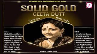 गीता दत्त के सदाबहार गीत SOLID GOLD GEETA DUTT Evergreen Hindi Songs ECHO STEREO SOUND II 2019