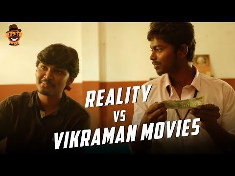 If Vikraman Directed Your Life Moments!   Reality VS Vikraman Movies   Smile Settai