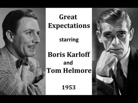 Great Expectations by Charles Dickens (1953) - Boris Karloff, Tom Helmore, Melville Cooper