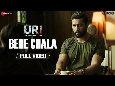 Behe Chala - Full Video | URI |  Vicky Kaushal  & Yami Gautam |  Yasser Desai & Shashwat Sachdev