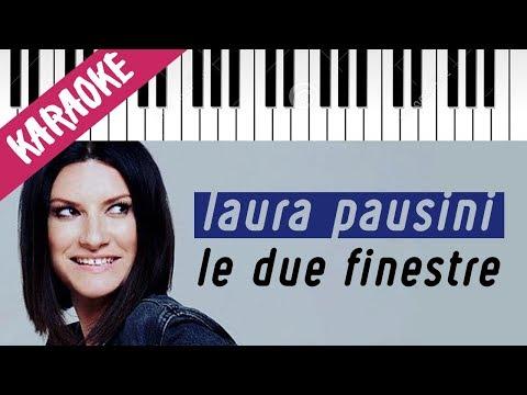 Laura Pausini | Le Due Finestre // Piano Karaoke con Testo