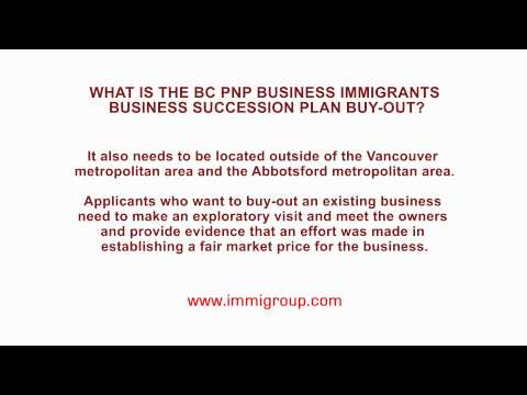 What is the BC PNP Business Immigrants Business Succession Plan Buy-out?