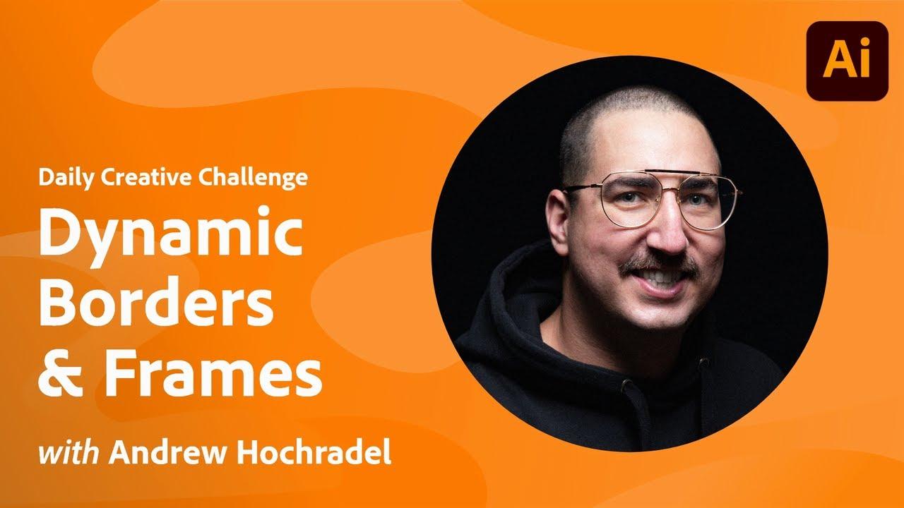 Creative Encore: Illustrator Daily Creative Challenge - Dynamic Borders & Frames